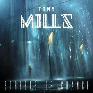 TONY MILLS: Streets Of Chance