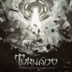 "TORNADO: Neues Album ""Commitment To Excellence"""