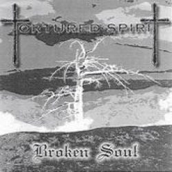 TORTURED SPIRIT: Broken Soul [Eigenproduktion]