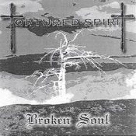 TORTURED SPIRIT: Broken Soul [Eigenproduktion]