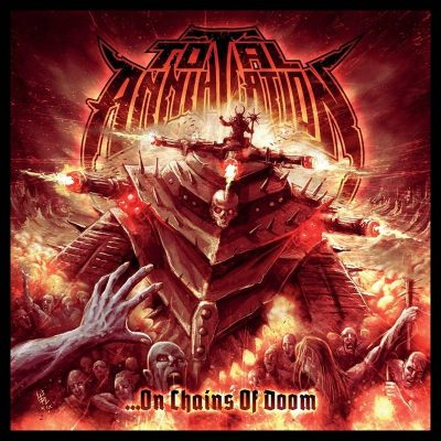 TOTAL ANNIHILATION: …On Chains Of Doom