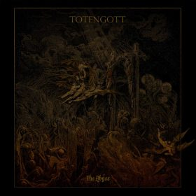 "TOTENGOTT: Erster Track vom ""The Abyss"" Album"