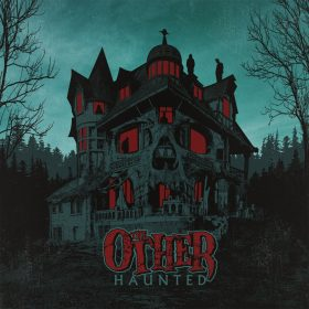 THE OTHER: Haunted