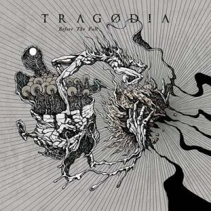 "TRAGODIA: Neues Album ""Before the Fall"""