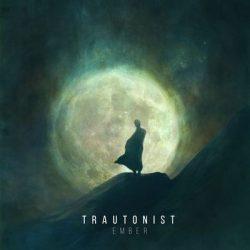 """TRAUTONIST : Track vom """"Ember"""" Album"""