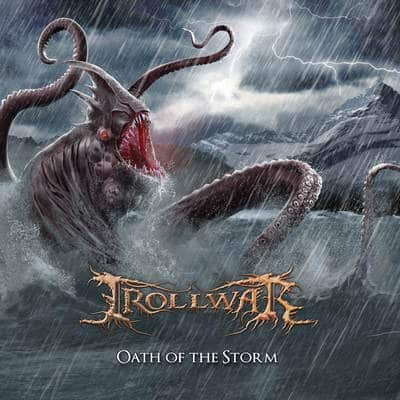 "TROLLWAR: Neues Album ""Oath of the Storm"""