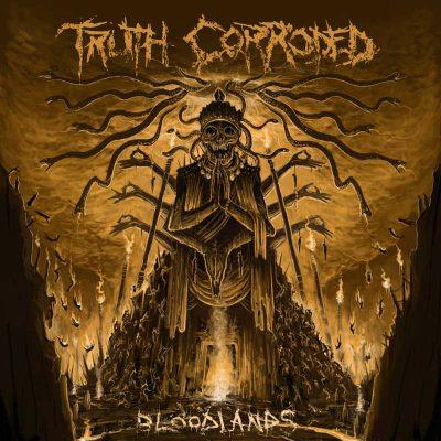 """TRUTH CORRODED: Neues Album """"Bloodlands"""" und Tour"""