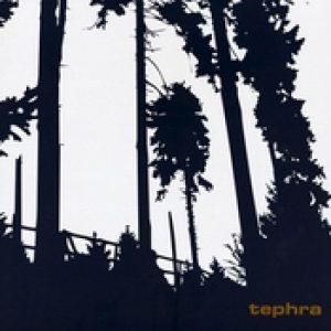 TEPHRA: Tephra [LP-Version]