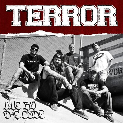 TERROR: Live By The Code