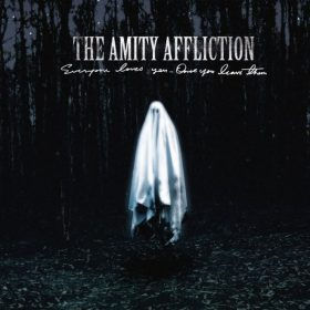 """THE AMITY AFFLICTION: zweiter Song vom neuen Album """"Everyone Loves You…Once You Leave Them"""""""