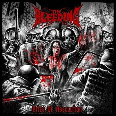 THE BLEEDING: Rites Of Absolution [Eigenproduktion]
