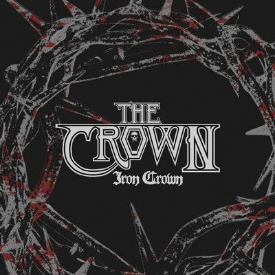 """The-Crown-Iron-Crown 7"""" Single Cover"""