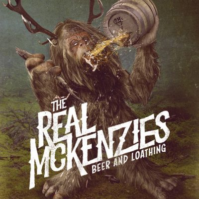 The-Real-Mckenzies-Beer-and-Loathing-