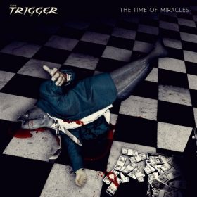 "THE TRIGGER: zweiter Song vom neuen Album ""The Time Of Miracles"""