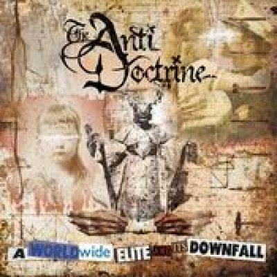 THE ANTI DOCTRINE: A Worldwide Elite and its Downfall
