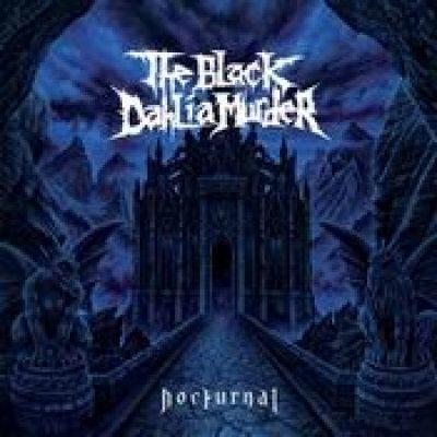 THE BLACK DAHLIA MURDER: Nocturnal