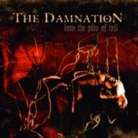 THE DAMNATION: Into the Pits of Hell [Eigenproduktion]