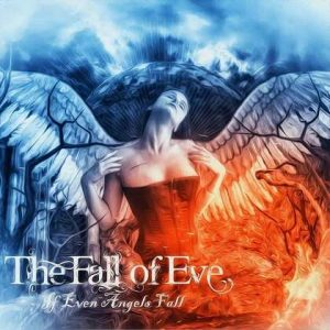 "THE FALL OF EVE: Video-Clip zu ""If Even Angels Fall"""
