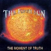 THE FIFTH SUN: The Moment of Truth [Eigenproduktion]