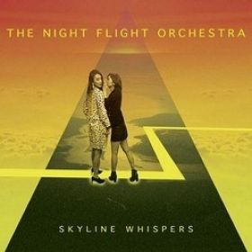 "THE NIGHT FLIGHT ORCHESTRA: Track und Details zu ""Skyline Whispers"""