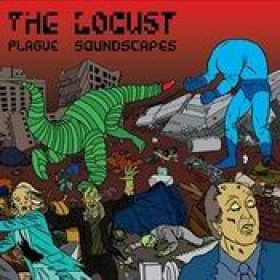 THE LOCUST: Plague Soundscapes