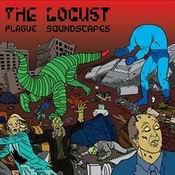 THE LOCUST: Plague Soundscapes