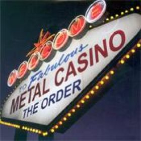 THE ORDER: Metal Casino