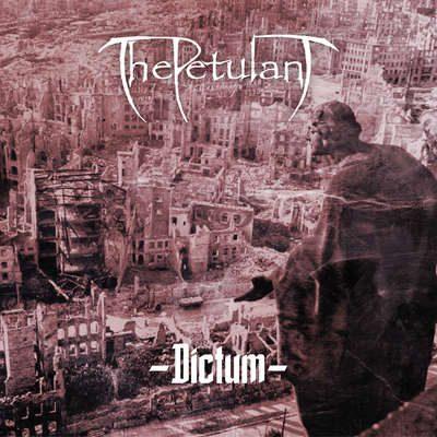 THE PETULANT: Dictum