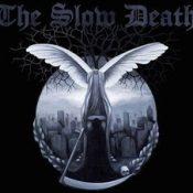 THE SLOW DEATH: Neuer Sänger