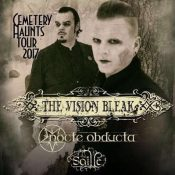 THE VISION BLEAK, NOCTE OBDUCTA, SAILLE: Cemetery Haunts Tour 2017