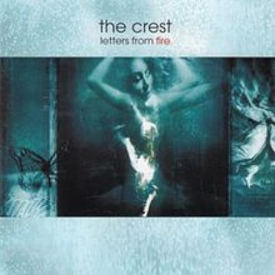 THE CREST: Letters From Fire