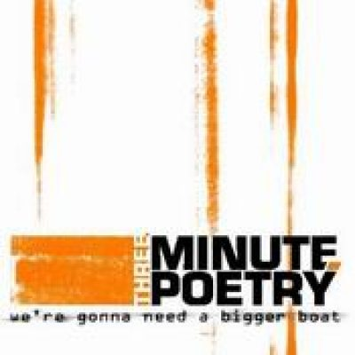THREE MINUTE POETRY: We´re Gonna Need a Bigger Boat