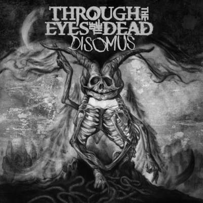 "THROUGH THE EYES OF THE DEAD: Track vom ""Disomus""-Album"