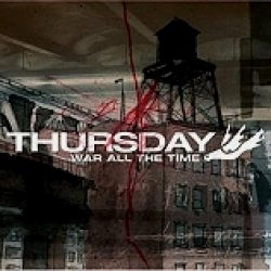 THURSDAY: War All The Time