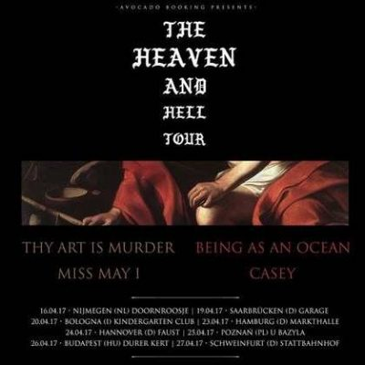 THY ART IS MURDER, BEING AS AN OCEAN, MISS MAY I, CASEY