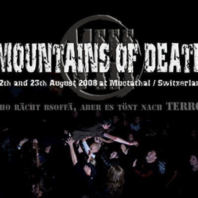MOUNTAINS OF DEATH 2008: Der Festivalbericht
