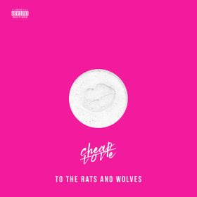 To-The-Rats-And-Wolves-Cheap-Love_cover