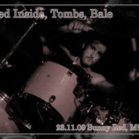 TOMBS, BURIED INSIDE und BALE am 23. November 2009 im Sunny Red, München