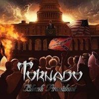 """TORNADO: Video-Clip und Details zu """"Black President"""""""