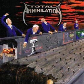 TOTAL ANNIHILATION: 84 [Eigenproduktion]