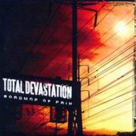 TOTAL DEVASTATION: Roadmap of Pain