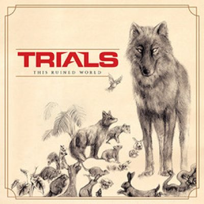"TRIALS: Tracks und Infos zu neuem Album ""This Ruined World"""
