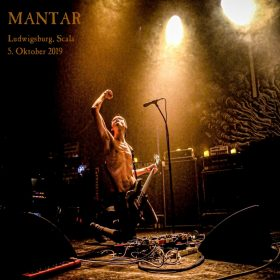 MANTAR;  5. Oktober 2019, Ludwigsburg Scala