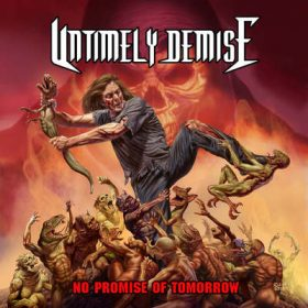"UNTIMELY DEMISE: streamen ""No Promise of Tomorrow"" Album"