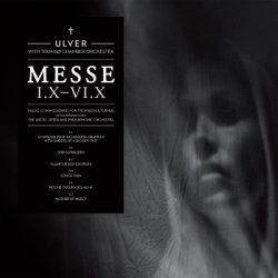 ULVER: Neues Album ´Messe I.X-VI.X´ ab sofort erhältlich