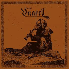"""UNGFELL: Re-Release von """"Tôtbringære"""" mit neuem Song und Chandler-Mastering"""