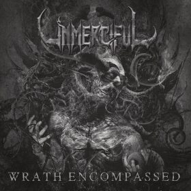 "UNMERCIFUL: Video-Clip vom neuen Brutal Death Metal Album ""Wrath Encompassed"""