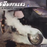 V8 WANKERS: Automotive Rampage