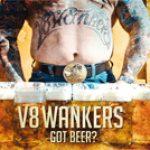 """V 8 WANKERS: neues Album """"Got Beer?"""""""