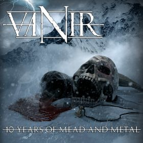 "VANIR: neue Viking / Folk Metal EP ""10 Years Of Mead And Metal"" zum 10-Jahres-Jubiläum"